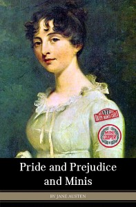 Pride and Prejudice and Minis