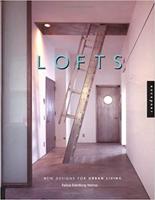 Lofts: New Design for Urban Living